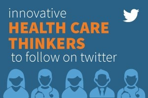 TOP 10 HEALTH CARE LEADERS TO FOLLOW IN 2015