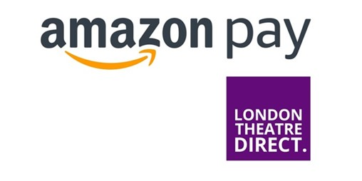 Amazon Pay Is Just the Ticket for London Theatre Direct!