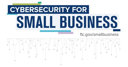 Cybersecurity for Small Business: Cybersecurity Basics